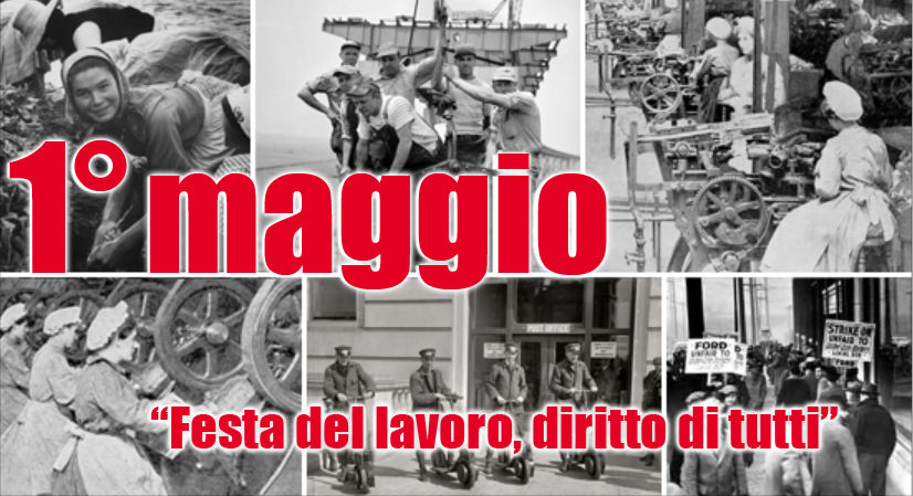 """1° MAGGIO """"Festa del Lavoro, diritto di tutti"""""""