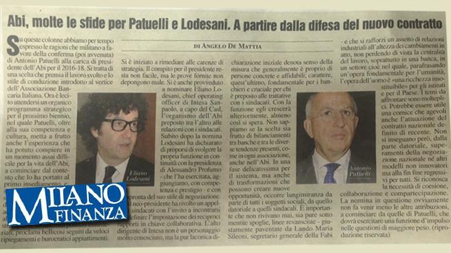 MF-MILANO FINANZA: ABI, MOLTE LE SFIDE PER PATUELLI E LODESANI - Nell'articolo, la dichiarazione del Segretario Generale FABI.