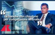 «MANCATO GIOCO DI SQUADRA, LE BANCHE NON CHIUDONO PER COMPETIZIONE SFRENATA»