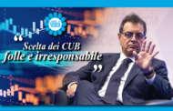 SILEONI SULLO SCIOPERO GENERALE DI OGGI: «SCELTA DEI CUB FOLLE E IRRESPONSABILE»