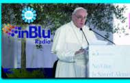 SILEONI A RADIO IN BLU (CONFERENZA EPISCOPALE ITALIANA): «OCCORE SEGUIRE IL MONITO DI PAPA FRANCESCO PER AIUTARE IL SUD»