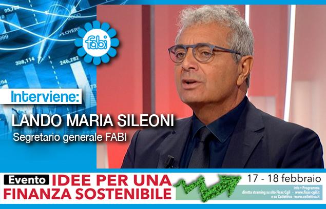 «CON LA BCE RIGIDA È DIFFICILE LA FINANZA SOSTENIBILE»